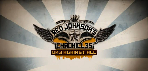 Red Johnson's Chronicles – One Against All
