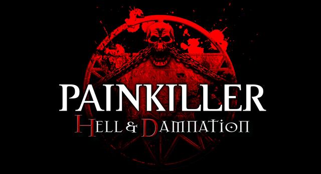 Painkiller Hell& Damnation