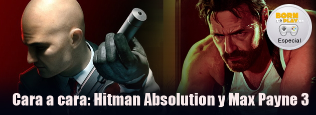 Hitman Absolution y Max Payne 3