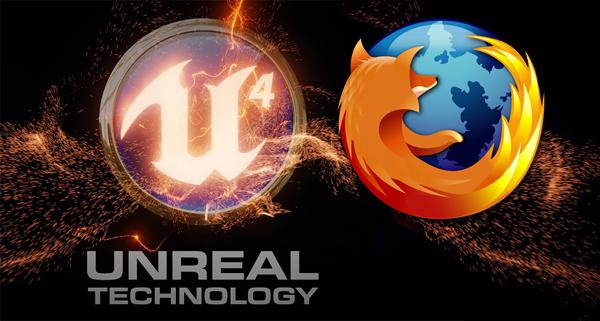 Unreal Engine 4 y Firefox